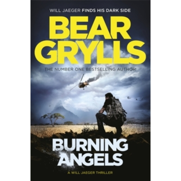 Burning Angels (Will Jaeger 2) Hardcover