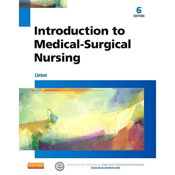 Introduction to Medical-Surgical Nursing by Adrianne Dill Linton (Paperback, 2015)