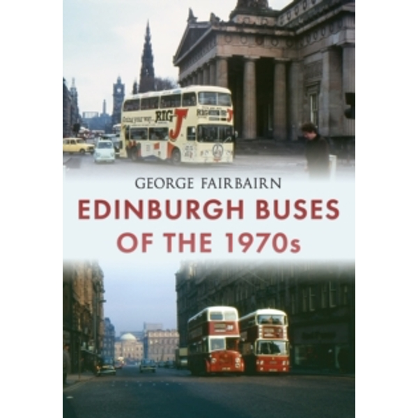 Edinburgh Buses of the 1970s