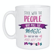 Magic Not Madness Funky Quote Mug