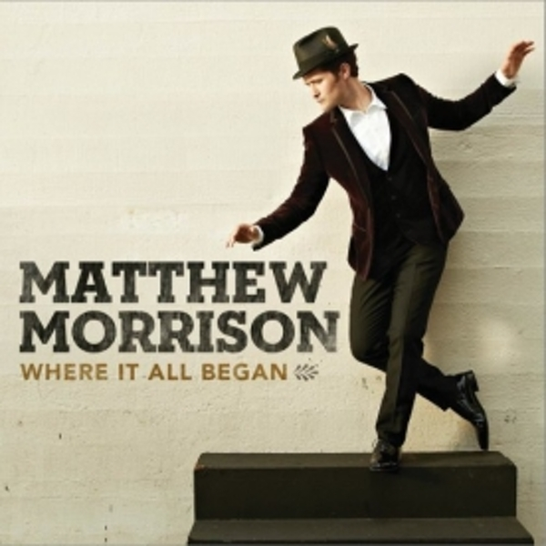 Matthew Morrison - Where It All Began CD