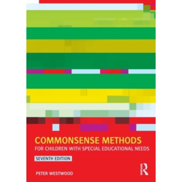 Commonsense Methods for Children with Special Educational Needs