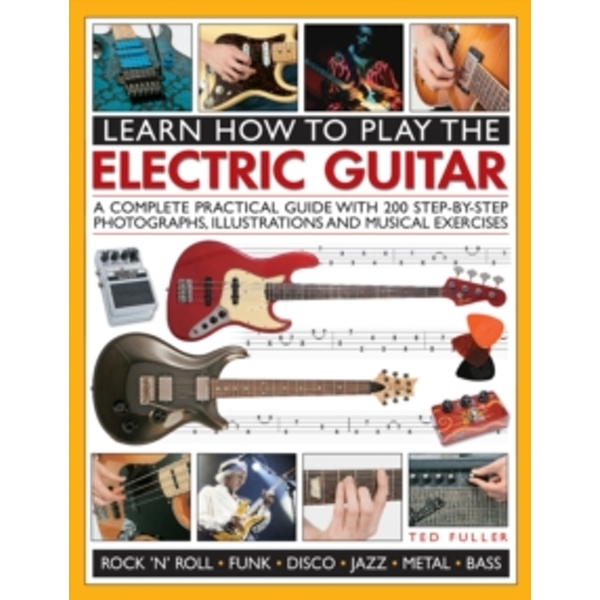 Learn How to Play the Electric Guitar by Ted Fuller (Paperback, 2015)