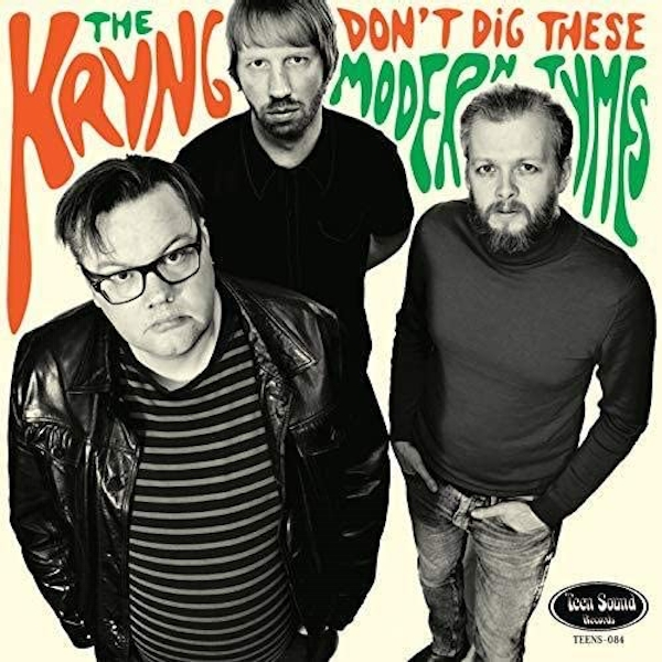The Kryng - Don't Dig These Modern Tymes Vinyl