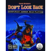Don't Look Back: Conspiracy Horror Roleplaying - 3rd Edition