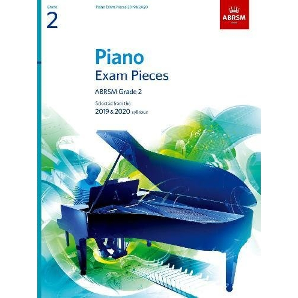 Piano Exam Pieces 2019 & 2020, ABRSM Grade 2 Selected from the 2019 & 2020 syllabus Sheet music 2018