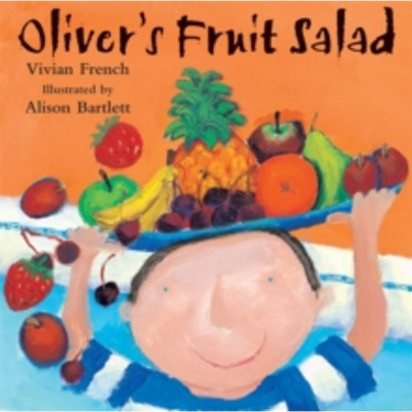 Oliver's Fruit Salad by Vivian French (Paperback, 1998)