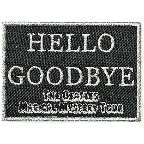The Beatles - Hello Goodbye  Standard Patch