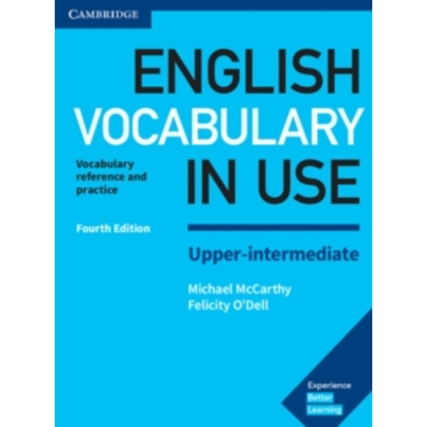 English Vocabulary in Use Upper-Intermediate Book with Answers : Vocabulary Reference and Practice