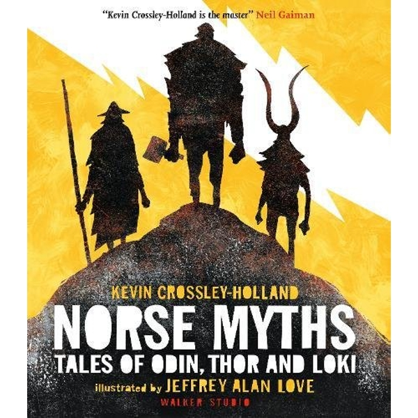 Norse Myths: Tales of Odin, Thor and Loki by Kevin Crossley-Holland (Hardback, 2017)