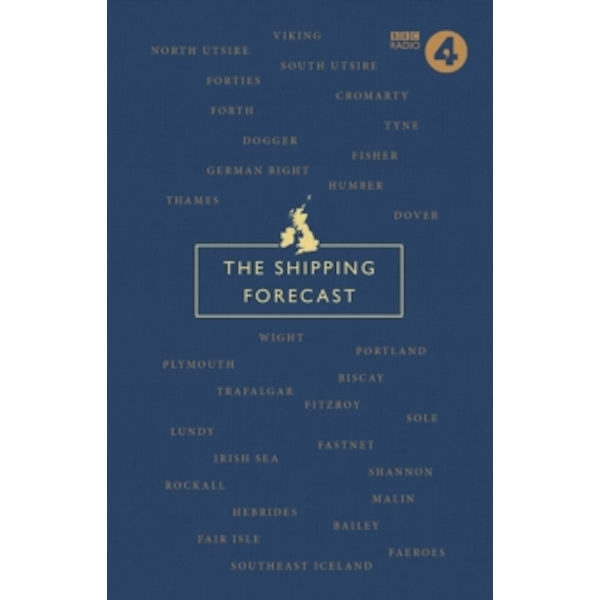 The Shipping Forecast : A Miscellany