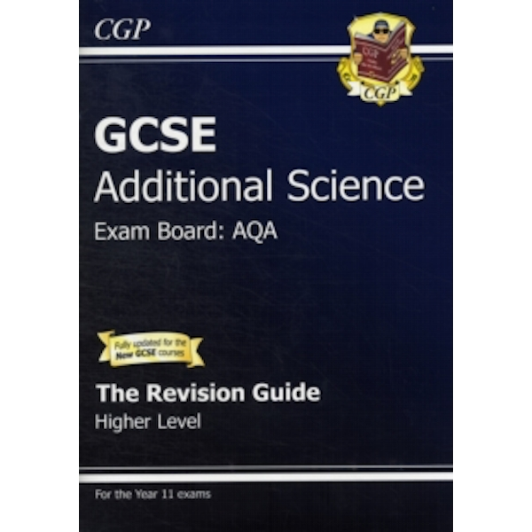 GCSE Additional Science AQA Revision Guide - Higher (with Online Edition) (A*-G Course) by CGP Books (Paperback, 2011)
