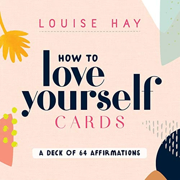 How to Love Yourself Cards  2018 Cards