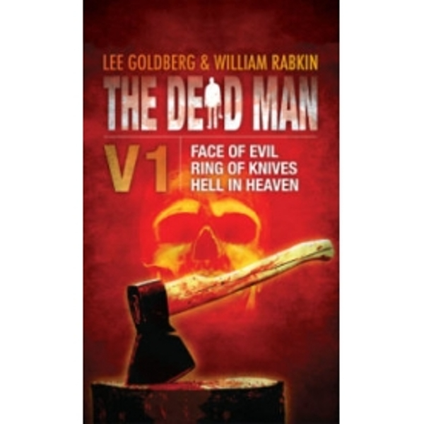 The Dead Man, Volume 1: Face of Evil, Ring of Knives, Hell in Heaven