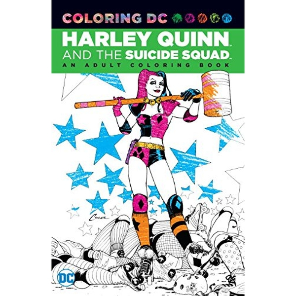 Harley Quinn & the Suicide Squad: An Adult Coloring Book