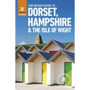 The Rough Guide to Dorset, Hampshire & the Isle of Wight by Amanda Tomlin, Matthew Hancock (Paperback, 2017)