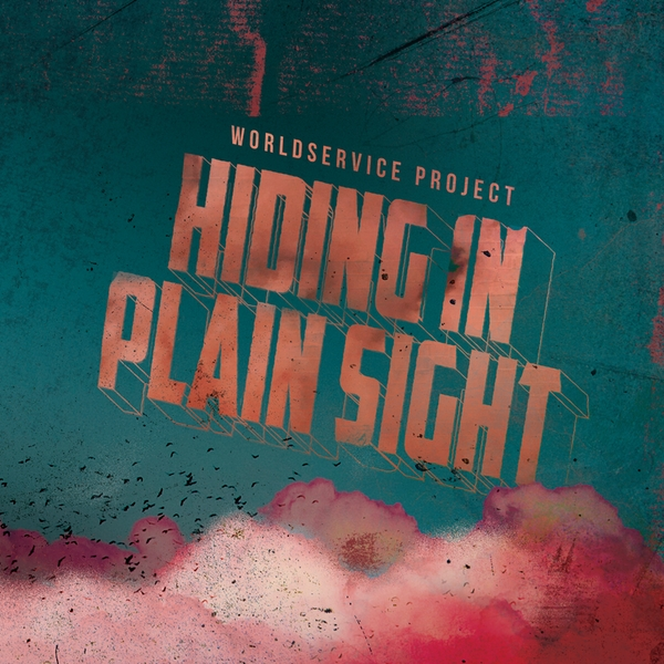 WorldService Project ‎– Hiding In Plain Sight Vinyl