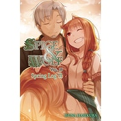 Spice and Wolf, Vol. 19 Spring Log II (Light Novel)
