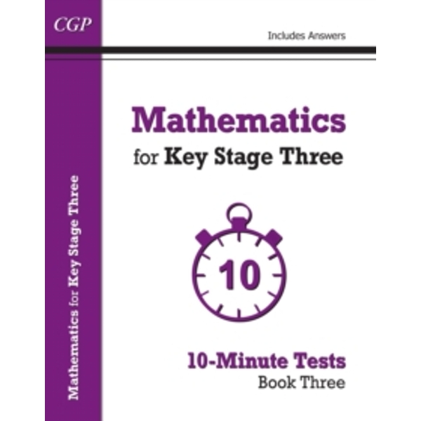 Mathematics for KS3: Book 3: 10-Minute Tests by CGP Books (Paperback, 2015)