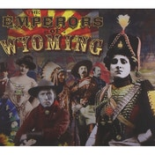 The Emperors Of Wyoming CD