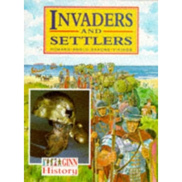 Ginn History :Key Stage 2 : Invaders And Settlers :Pupil Book by Pearson Education Limited (Paperback, 1991)