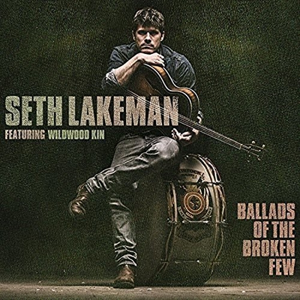 Seth Lakeman - Ballads Of The Broken Few Vinyl