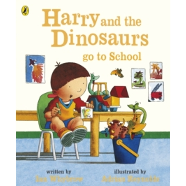 Harry and the Dinosaurs Go to School by Ian Whybrow (Paperback, 2007)
