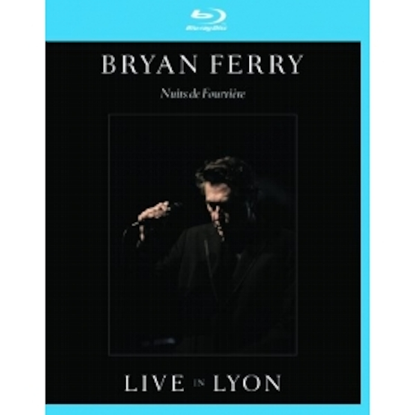 Bryan Ferry - Live In Lyon Blu-Ray