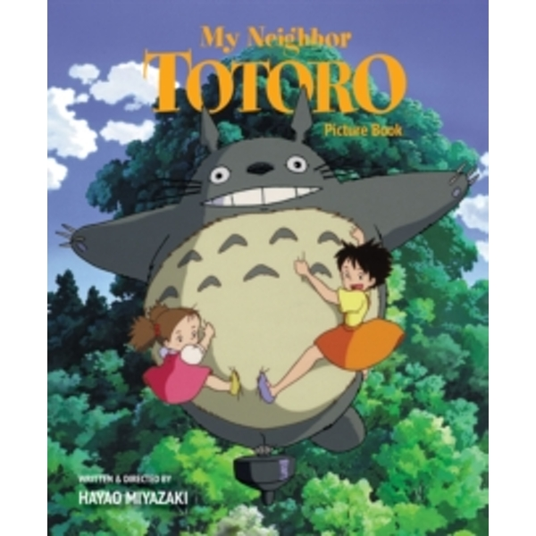 My Neighbor Totoro Picture Book (New Edition) : New Edition