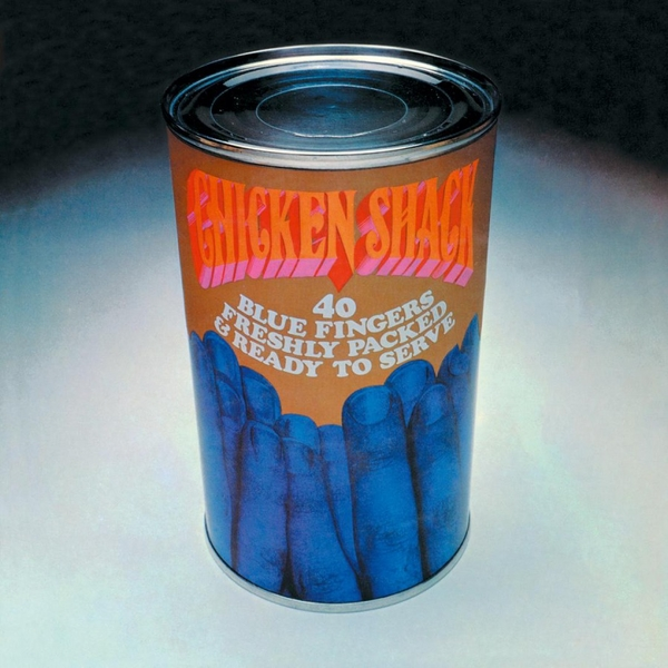 Chicken Shack - Forty Blue Fingers, Freshly Packed And Ready To Serve Vinyl