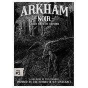 Arkham Noir #2- Called Forth by Thunder
