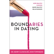 Boundaries in Dating: How Healthy Choices Grow Healthy Relationships by Dr. Henry Cloud, Dr. John Townsend (Paperback, 2000)