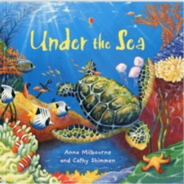 Under the Sea by Anna Milbourne (Paperback, 2012)