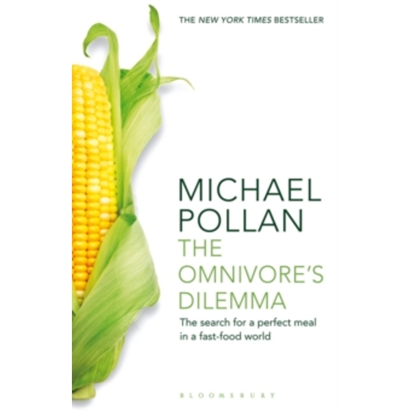 The Omnivore's Dilemma: The Search for a Perfect Meal in a Fast-Food World by Michael Pollan (Paperback, 2011)