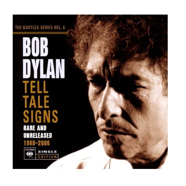 Bob Dylan - Tell Tale Signs: The Bootleg Series Vol. 8 CD