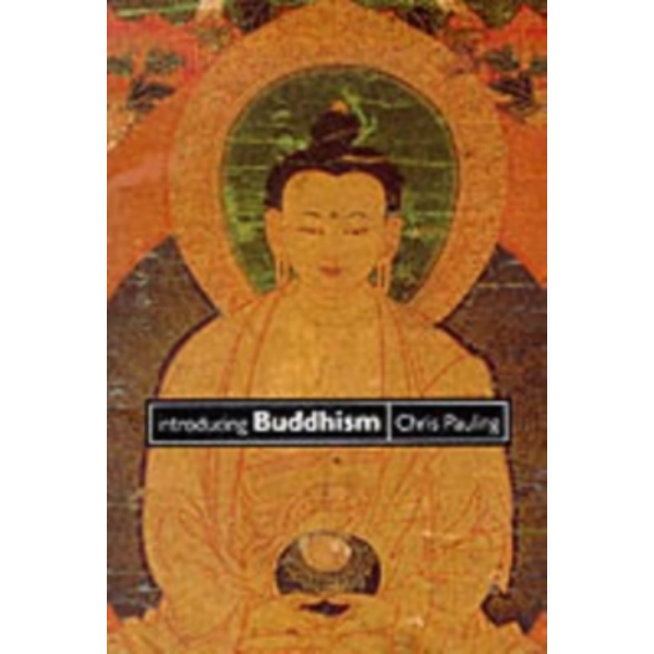 Introducing Buddhism by Chris Pauling (Paperback, 1997)