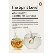 The Spirit Level: Why Equality is Better for Everyone by Kate Pickett, Richard Wilkinson (Paperback, 2010)