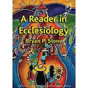 A Reader in Ecclesiology by E. Stanley Jones, Professor Bryan P. Stone (Paperback, 2012)