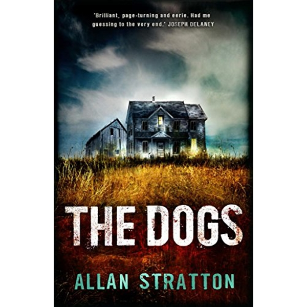 The Dogs by Allan Stratton (Paperback, 2015)