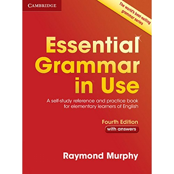 Essential Grammar in Use with Answers: A Self-Study Reference and Practice Book for Elementary Learners of English by Raymond Murphy (Paperback, 2015)