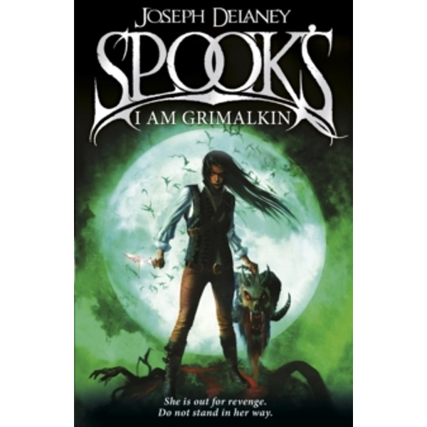 Spook's: I Am Grimalkin: Book 9 by Joseph Delaney (Paperback, 2014)