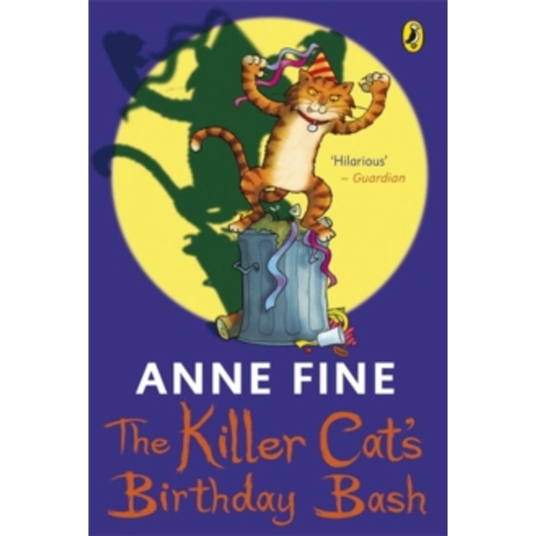The Killer Cat's Birthday Bash by Anne Fine (Paperback, 2009)