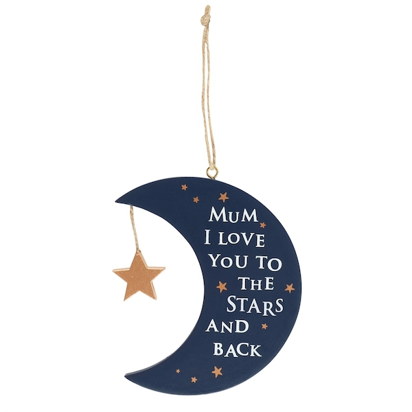 I Love You To The Stars & Back Hanging Sign