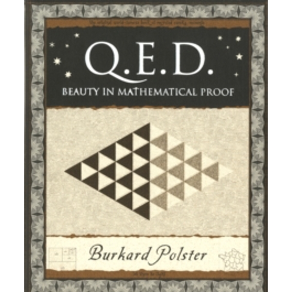 Q.E.D. : Beauty in Mathematical Proof