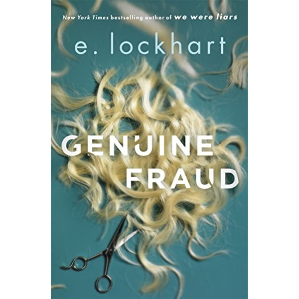 Genuine Fraud: A masterful suspense novel from the author of the unforgettable bestseller We Were Liars by E. Lockhart (Hardback, 2017)