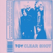 TOY - Clear Shot Vinyl