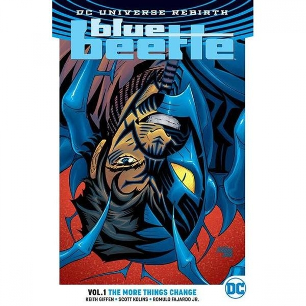 Blue Beetle  Rebirth: Volume 1: The More Things Change