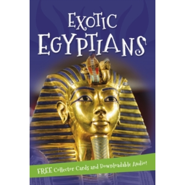 It's all about... Exotic Egyptians
