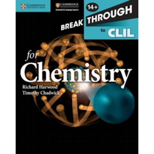 Breakthrough to CLIL for Chemistry Age 14+ Workbook by Timothy Chadwick, Richard Harwood (Paperback, 2015)