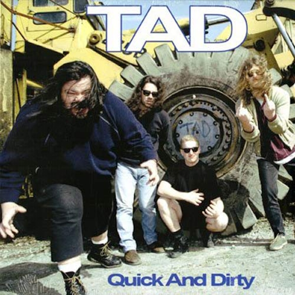 Tad - Quick And Dirty Vinyl